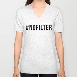 NO FILTER Unisex V-Neck