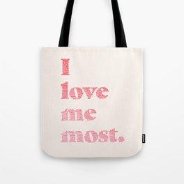 Love Me Most Tote Bag