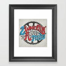 2 Wheelin' is A Good Feelin' Framed Art Print