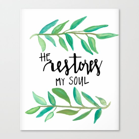 He restores my soul Canvas Print