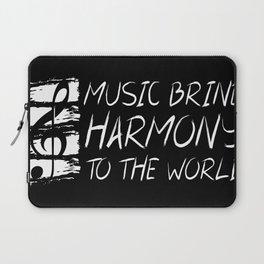 Music Bring Harmony To The World Laptop Sleeve