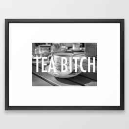 TEA BITCH Framed Art Print