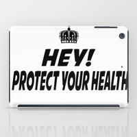 health iPad Cases featuring Protect your Health by ThreeWords