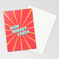 WOW, Nobody Cares Stationery Cards