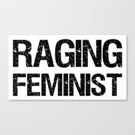 Raging Feminist Canvas Print
