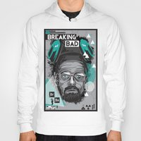 breaking Hoodies featuring Breaking Bad by Sophie Bland