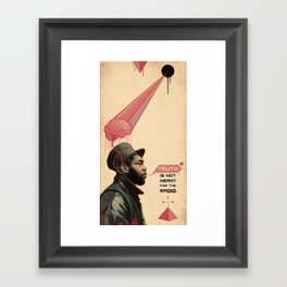 you can't stop the prophet Framed Art Print