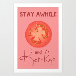 Let's Ketchup  Art Print