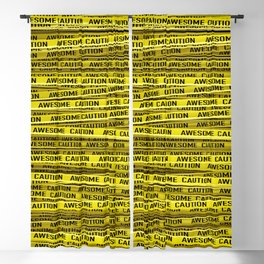 AWESOME, use caution / 3D render of awesome warning tape Blackout Curtain
