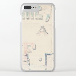 the writing on the wall ... Clear iPhone Case