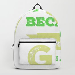 Gin because everybody needs a hobby | gift idea Backpack