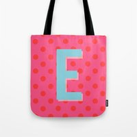 E is for Excellent Tote Bag