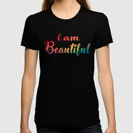 I Am Beautiful, Proud and Confident, Girl Power Womens Day, Beautiful Strong Woman T-shirt