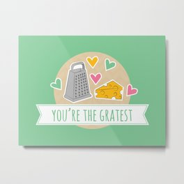 Gratest Food Pun Metal Print