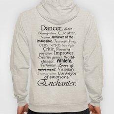 Dancer Description Hoody