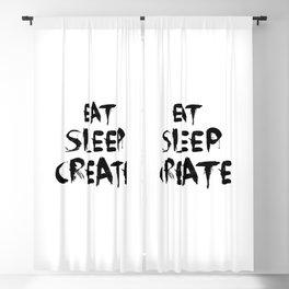 Eat sleep create Blackout Curtain