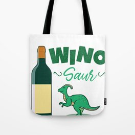 Winosaur Wine Dinosaur  Tote Bag