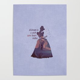 """""""A Dream Is A Wish Your Heart Makes"""" Cinderella Inspired Poster"""