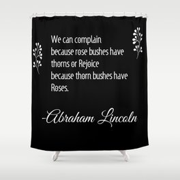 Roses Quote Shower Curtain