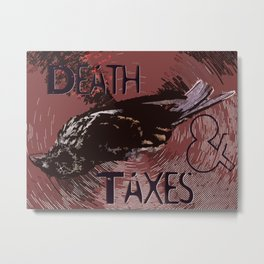 """Eat Crow"" ~ There are two for sure's in life ""Death & Taxes"" Pop Art Photography!  Metal Print"