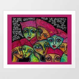 We are the storm Art Print