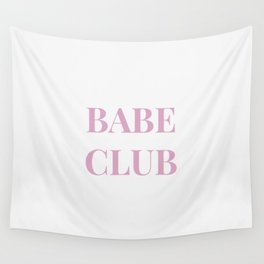 Babeclub white Wall Tapestry