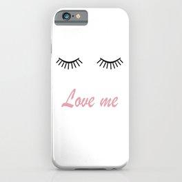 Love me 2 iPhone Case