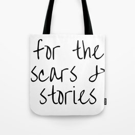 "FOB lyrics ""for the scars and stories"" Tote Bag"