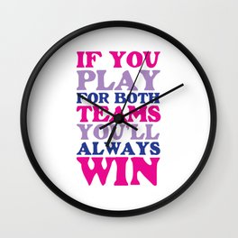 If You Play for Both Sides Funny Bisexual T-shirt Wall Clock