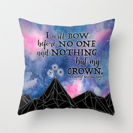 ACOMAF - Bow before no one Throw Pillow
