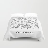 kerouac Duvet Covers featuring Jack Kerouac The Only People For Me Are The Mad Ones - On The Road Print by StricklenPress