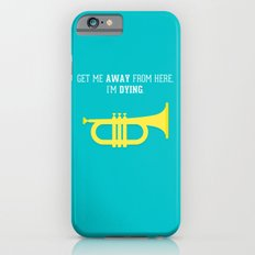 Get Me Away Slim Case iPhone 6s