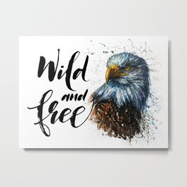 Eagle Wild and Free Metal Print