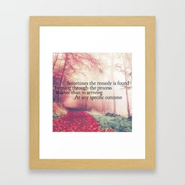 Process is the Remedy Framed Art Print