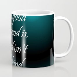 For As Good Coffee Mug