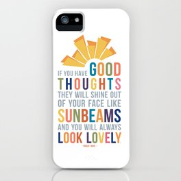 If You Have Good Thoughts Roald Dahl Quote Art iPhone Case