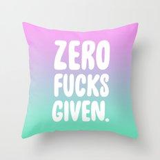 Zero Fucks Given. Throw Pillow