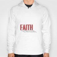 faith Hoodies featuring FAITH by Shepo