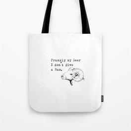 Frankly my deer... Tote Bag