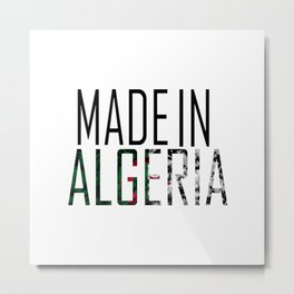 Made In Algeria Metal Print