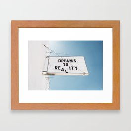 Dreams to Reality Framed Art Print