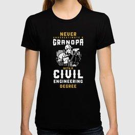 Civil Engineering Grandpa Grandfather Never Underestimate T-shirt