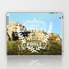 Great artists are the wisest fools Laptop & iPad Skin