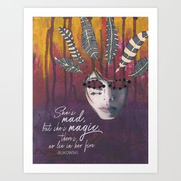 She's Mad but She's Magic Art Print