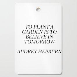 Audrey Hepburn quote Cutting Board