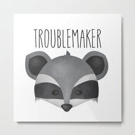 Troublemaker - Cute Raccoon Metal Print