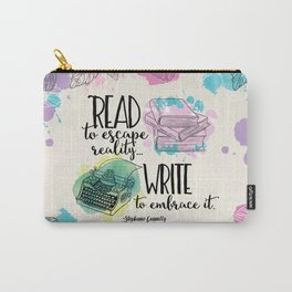 Write to Embrace design Carry-All Pouch