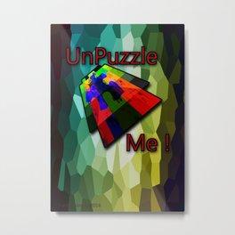 UnPuzzle Me ! Metal Print