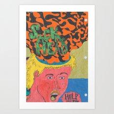 Sick in the Head Art Print