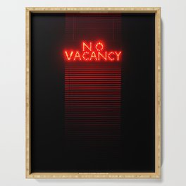 No Vacancy sign in red Serving Tray
